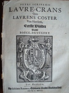 Lofzang op de vermeende uitvinder van de boekdrukkunst, Laurens Jansz Coster uit Haarlem